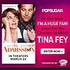 Be Our Next I'm a Huge Fan! Enter For the Chance to Meet Tina Fey!