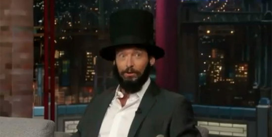 See Hugh Jackman Dressed as Lincoln on Letterman