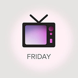 What's on TV For Friday, Feb. 22, 2013
