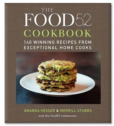 The Food52 Cookbook: 140 Winning Recipes from Exceptional Home Cooks, , Autographed,  by Amanda Hesser and Merrill Stubbs