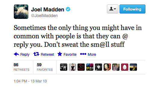 Joel Madden has some wise words for some of his followers.
