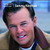 """Love of My Life"" by Sammy Kershaw"