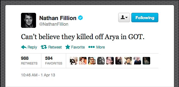 Actor Nathan Fillion adds to the Game of Thrones April Foolery. Peter Dinklage, who plays Tyrion Lannister, was also reported to have left the show unexpectedly (hardy har har, Internet).