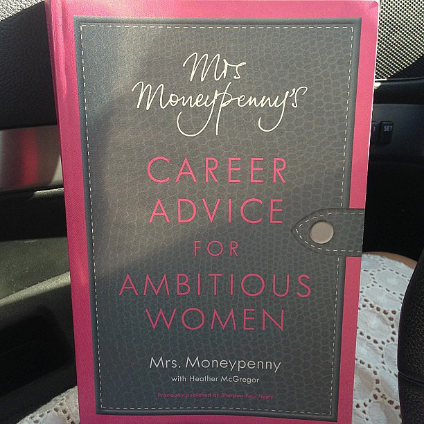 "Karencespedes shared Mrs. Moneypenny's Career Advice For Ambitious Women, writing, ""My new book! I can't wait to read it."""