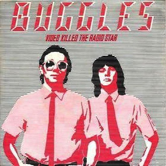 """Video Killed the Radio Star"" by The Buggles"