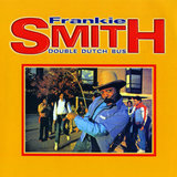 """Double Dutch Bus"" by Frankie Smith"