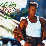 """""""My Prerogative"""" by Bobby Brown"""