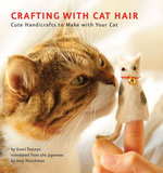 Crafting With Cat Hair ($15)
