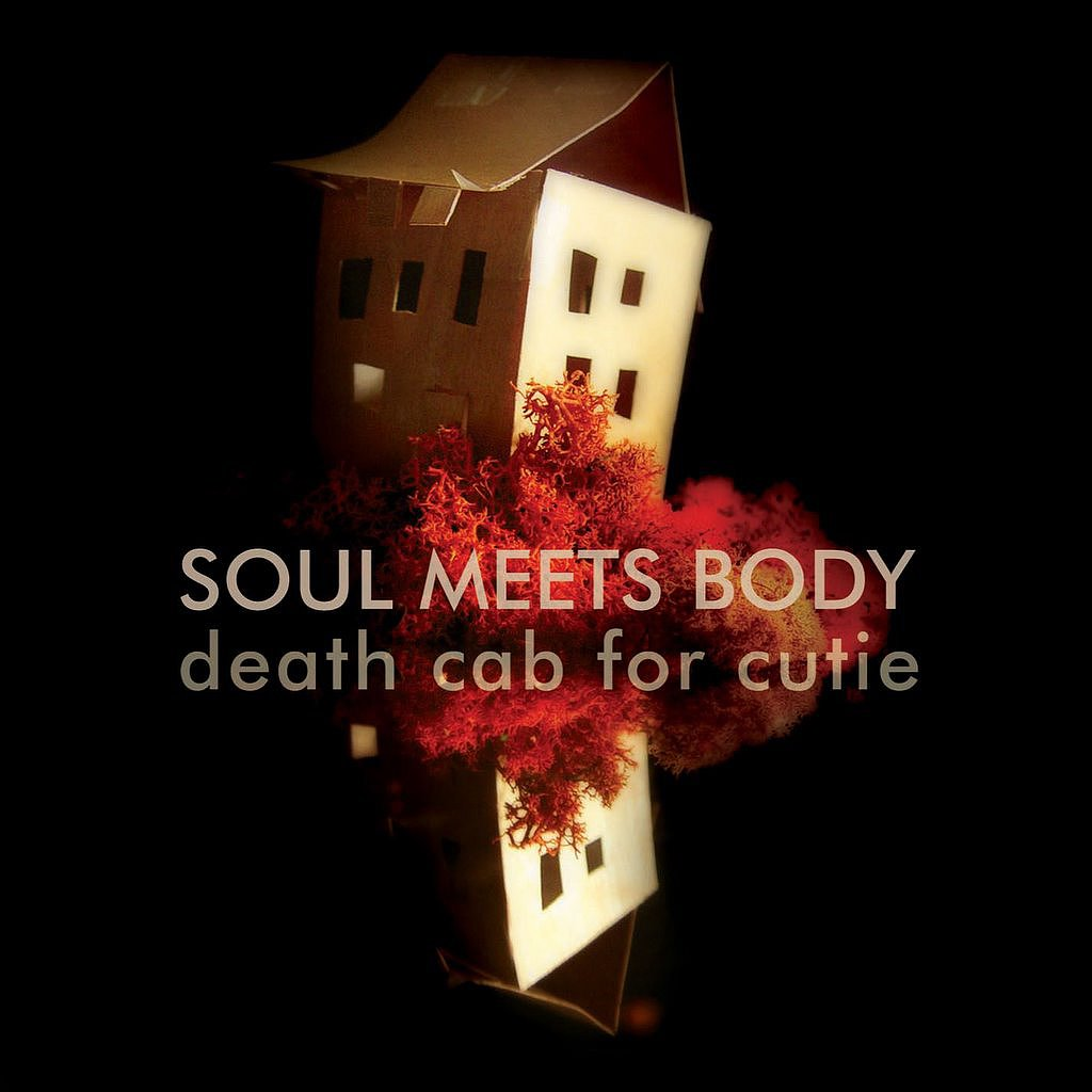 """Soul Meets Body"" by Death Cab For Cutie"
