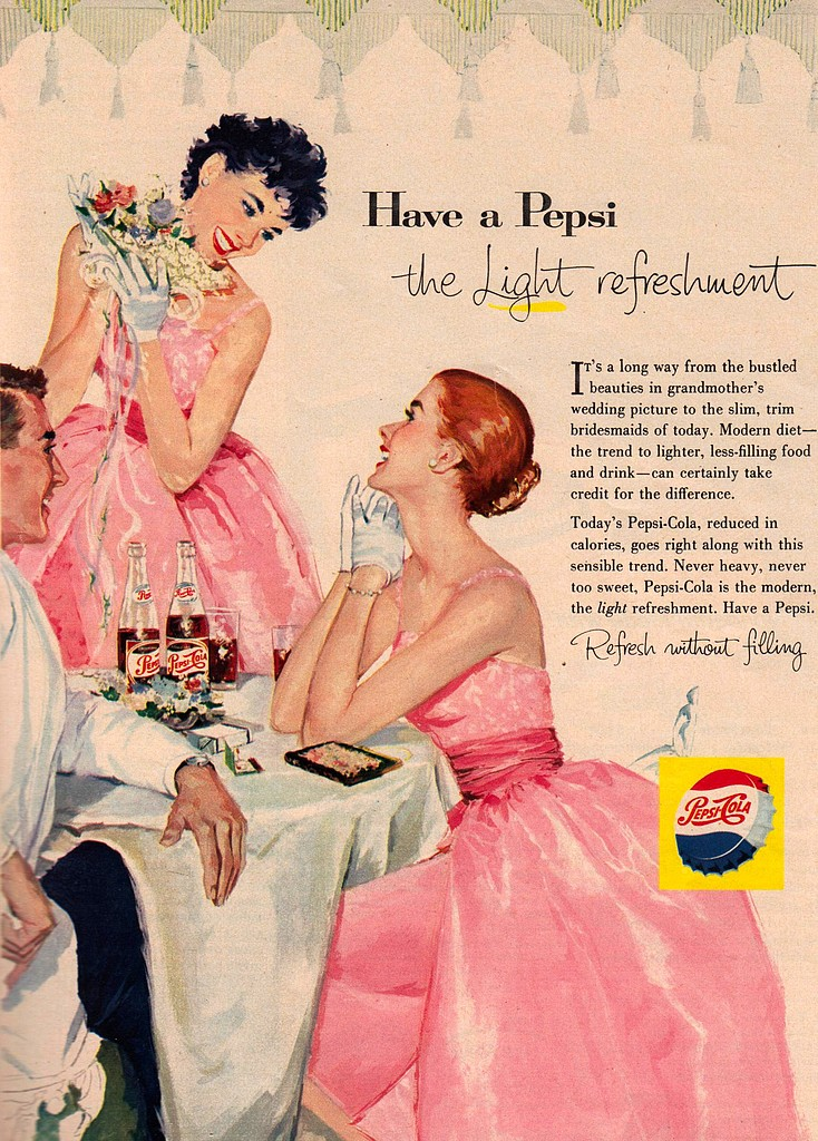 "Have a Pepsi so you'll fit in with the ""slim, trim bridesmaids of today."""
