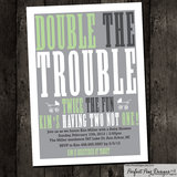 Double the Trouble Invitation