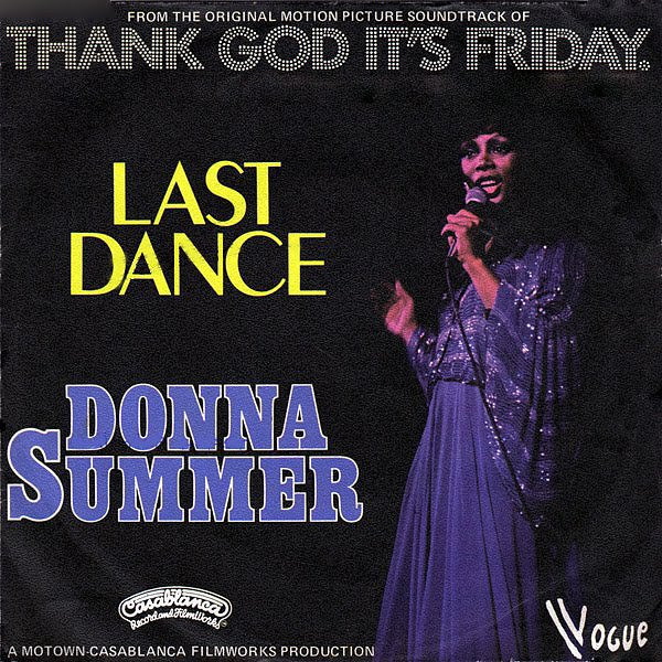 """Last Dance"" by Donna Summer"