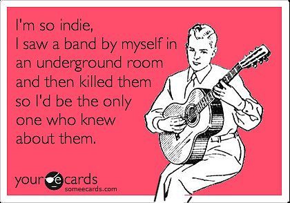 Hipster Music Someecard
