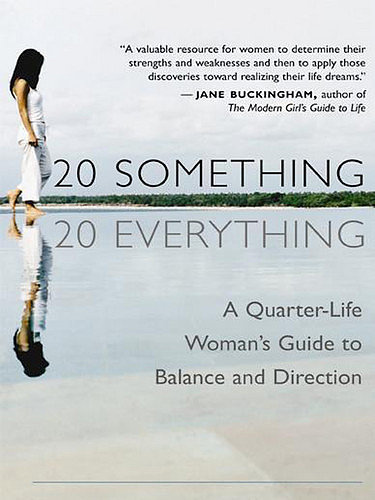 "20 Something, 20 Everything Christine Hassler's 20 Something, 20 Everything: A Quarter-Life Woman's Guide to Balance and Direction is a motivational book to help young women going through the trials of their 20s realize that they're not alone. It touts that ""readers can turn questions into maps that lead toward creating a career, a relationship, and a life that fits just like a favorite pair of jeans."""