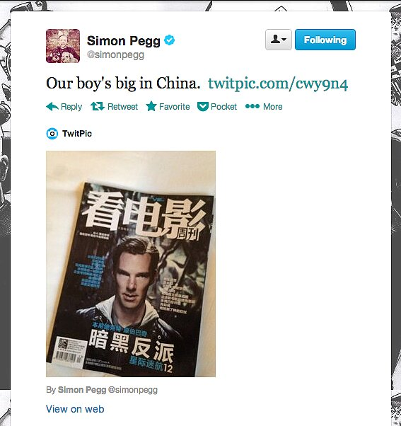 Star Trek Into Darkness actor Simon Pegg spots costar Benedict Cumberbatch on a Chinese magazine's cover. Apparently, he's big over there (of course he is).