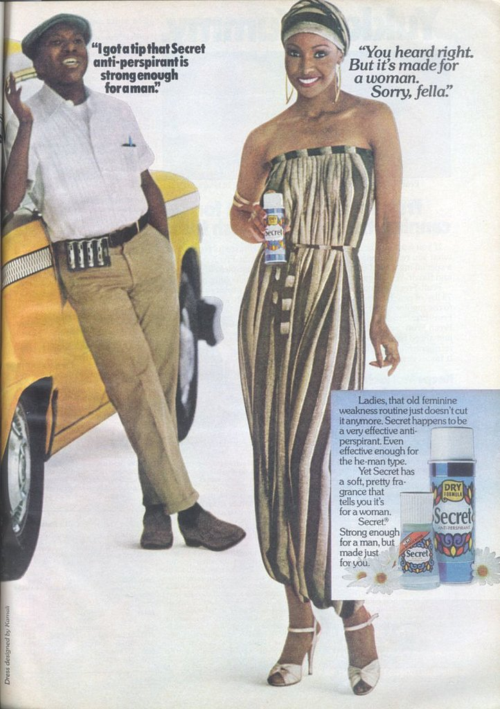 "Secret's tagline, ""Strong enough for a man, but made for a woman,"" has been part of the brand's identity for many decades. This particular ad even warns against the ""he-man type.""  Source: Flickr user twitchery"
