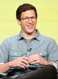 "Andy Samberg ""I was literally voted class clown at Berkeley High School. That's a big school too, so I was a real dumbass."" — On his funny past, at the Brooklyn Nine-Nine panel"