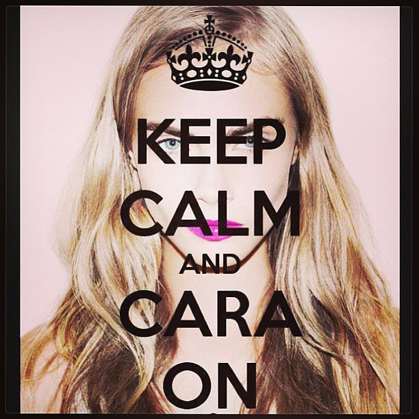 Let's not panic, people; it's just a little Cara Delevingne. Source: Instagram user caradelevingne