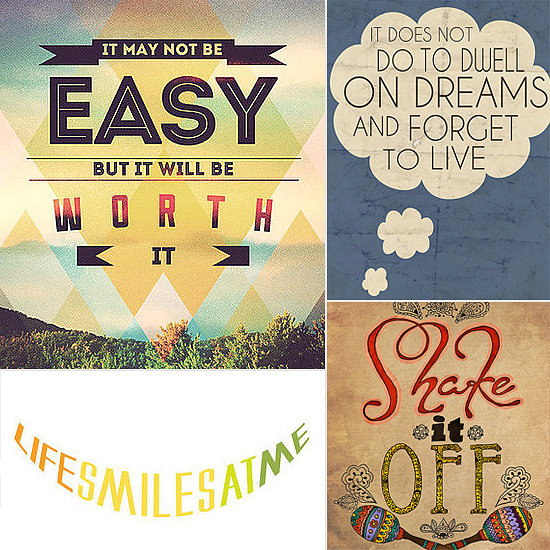 Wise Words: 33 Pretty Prints to Put a Spring in Your Step