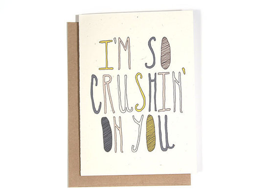 I'm so crushin' on you ($4)