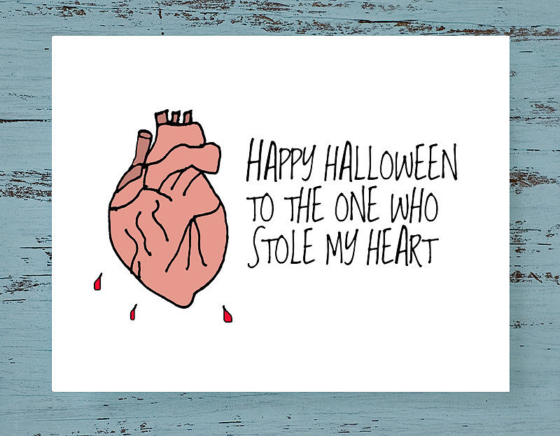 Happy Halloween to the one who stole my heart ($3)