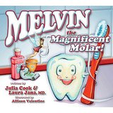 Melvin the Magnificent Molar!