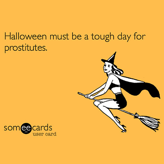 Pics Photos Someecards Funny Relationship O Halloween Someecards