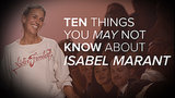 10 Things You Might Not Know About Isabel Marant