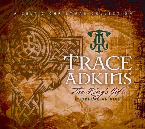 Trace Adkins, The King's Gift ($10)