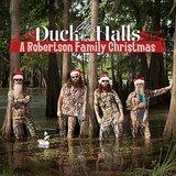 Duck the Halls: A Robertson Family Christmas ($7)