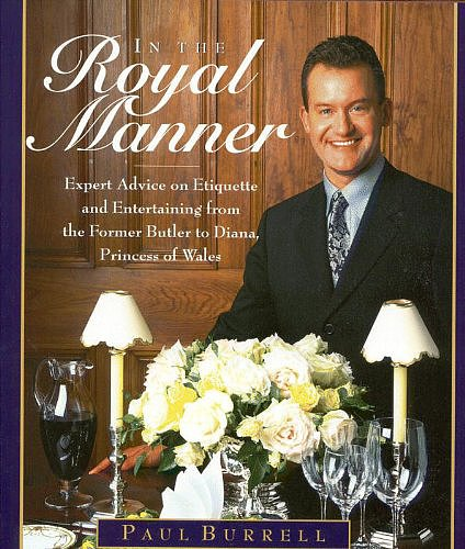 In the Royal Manner: Expert Advice on Etiquette and Entertaining From the Former Butler to Diana, Princess of Wales ($4)On the off chance you get to dine with Kate Middleton, you'll want to know the proper way to behave at a royal dinner party! Enter Paul Burrell, the former footman to Queen Elizabeth II and Princess Diana's personal butler. If there's anyone who knows how to behave in a royal setting, it's Paul.