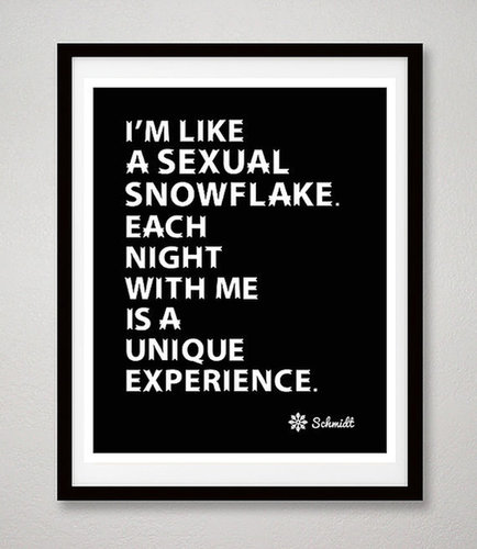 New Girl Schmidt Quote Print ($18)
