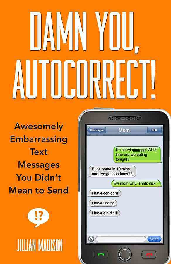 Damn You, Autocorrect! Book