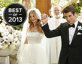 The Best Onscreen Weddings of 2013