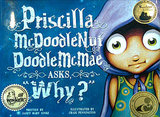 Priscilla McDoodlenutDoodleMcMae Asks Why?