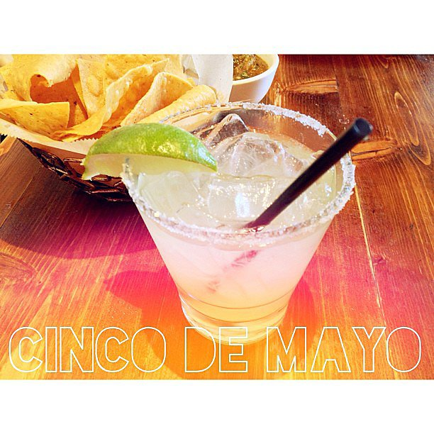 Celebrating Cinco de Mayo with a margarita, naturally.