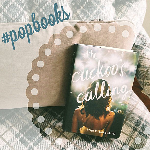 J.K. Rowling's The Cuckoo's Calling — couldn't put it down!