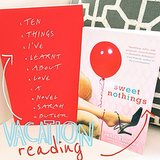Sweet Nothings by Janis Thomas and Ten Things I've Learnt About Love by Sarah Butler are two new July books we can't wait to read.