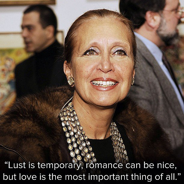Wise words from Danielle Steel, the queen of romance.