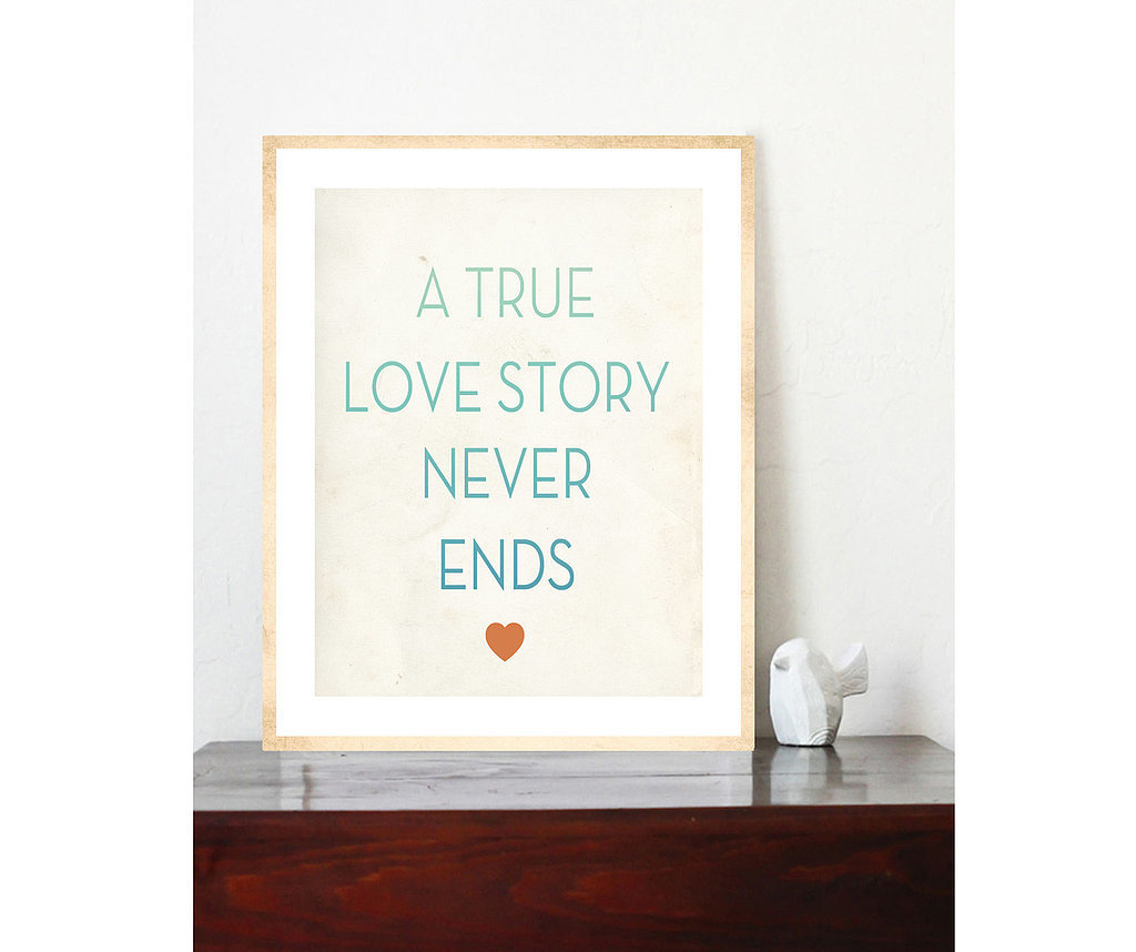 A true love story never ends ($30)