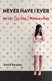 If your girlfriends think they're unlucky love, give them Never Have I Ever: My Life (So Far) Without a Date ($10, originally $14) by Katie Heaney. Katie writes about how she ended up being a single 25-year-old who'd never had a boyfriend . . . or even a second date!