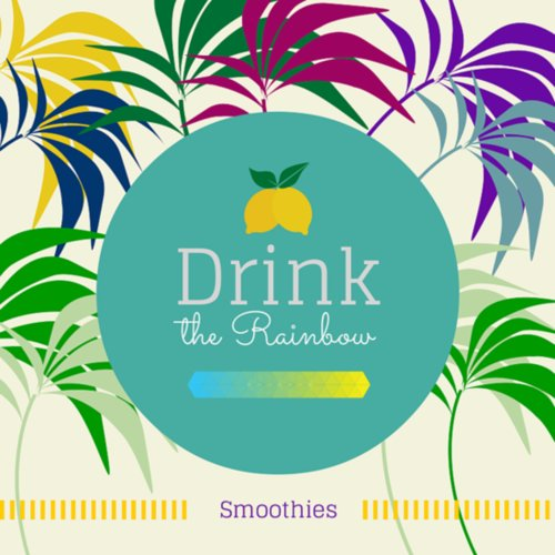 Drink the Rainbow Smoothie Series - TheFitCookie.com