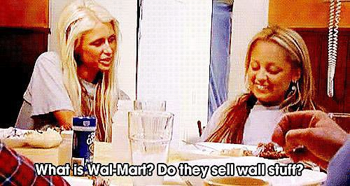 "And When Paris Hilton Thought Walmart Sold ""Wall Stuff"""