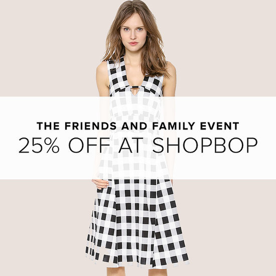 Shopbop's Spectacular Friends & Family Event Is Here!