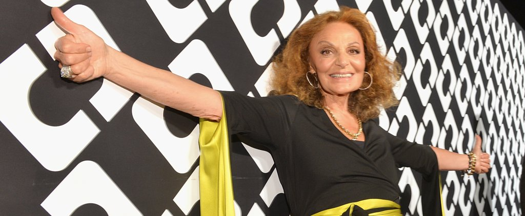 DVF and Other Top Designers Have Some Pretty Fantastic Advice For You