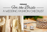 So you're engaged. Now what? Well, usually, one of the biggest pressures of wedding planning is finding the perfect dress. To keep you from getting too overwhelmed, POPSUGAR Fashion mapped out every stylish step on the way to your big day. With this printable wedding fashion planning checklist in tow, you'll never miss a beat.