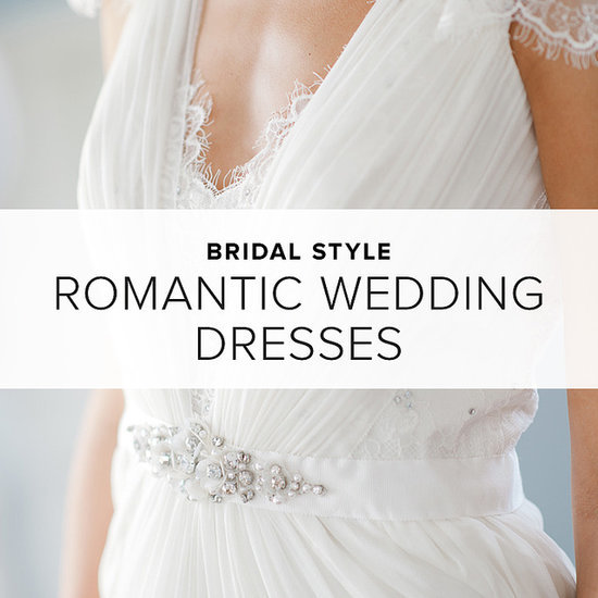 The Most Romantic Wedding Dresses