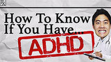 How To Tell If You Have ADHD