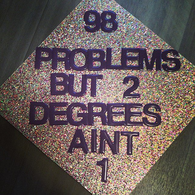 This grad is putting things in to perspective. Source:
