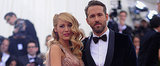 Blake and Ryan Made Our Met Gala Best Dressed — Get the Rest of the List on POPSUGAR Live!